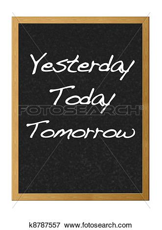 Stock Illustration of Yesterday, Today, Tomorrow. k8787557.