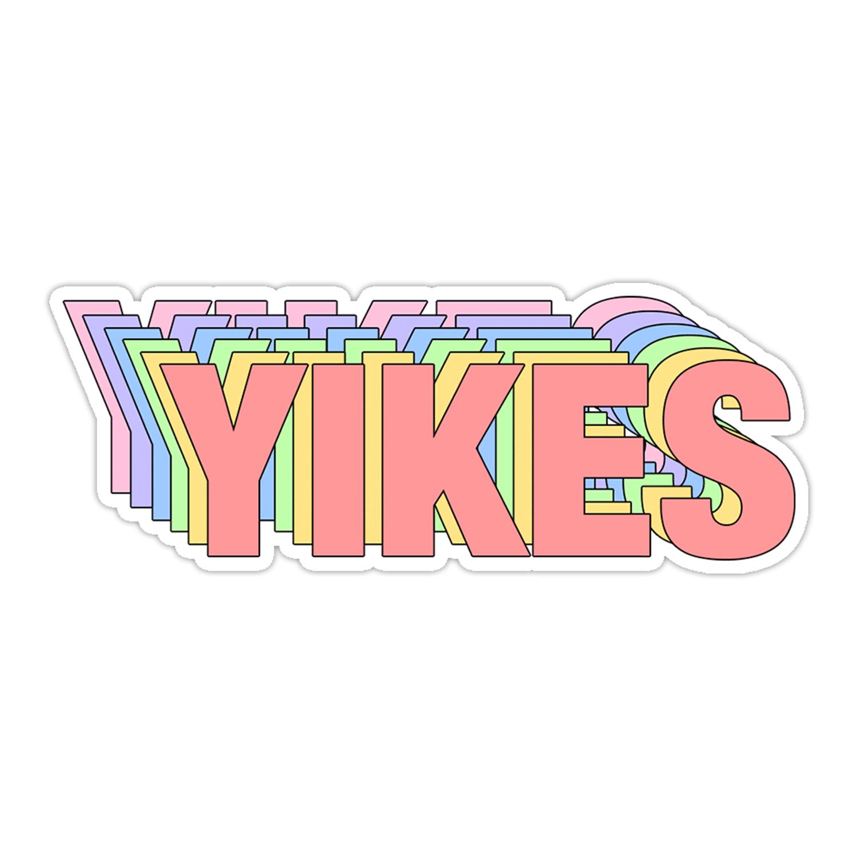 YIKES Sticker.