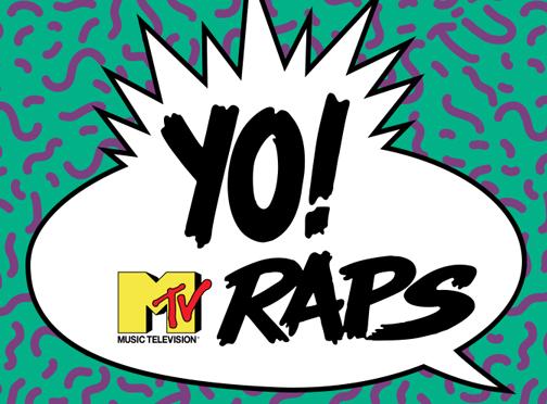 """MTV To Bring Back """"YO! MTV Raps"""" YO! RAPS."""