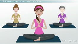How to Become a Certified Yoga Instructor.