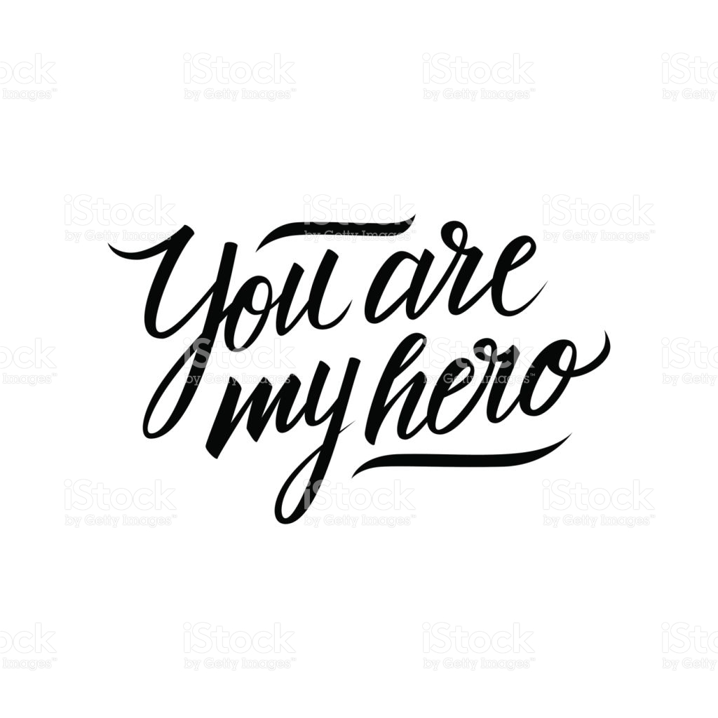You Are My Hero Clipart.