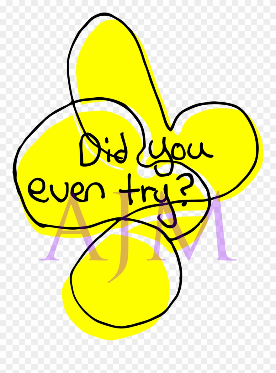 Did You Even Try Poorly Made Star Clipart (#2933032.