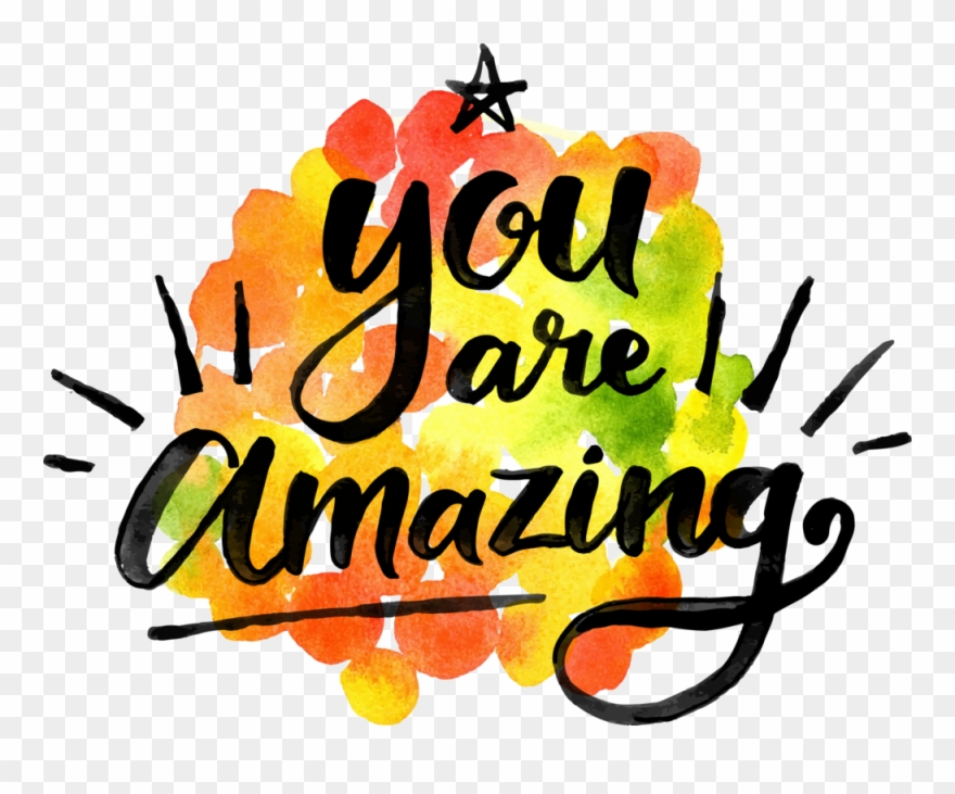 You Are Amazing Clipart (#2466112).