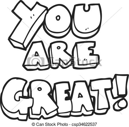 you are great black and white cartoon symbol.