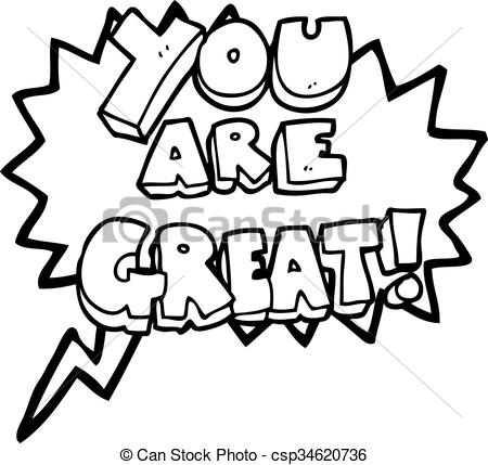 You are great Illustrations and Clip Art. 408 You are great royalty.