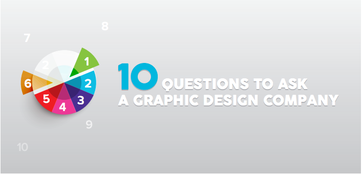 10 Questions To Ask A Graphic Design Company.