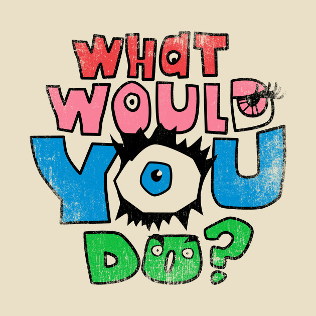 What Would You Do Clipart.