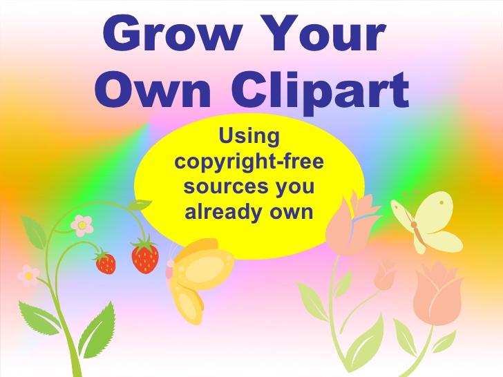 Grow Your Own Clip Art.