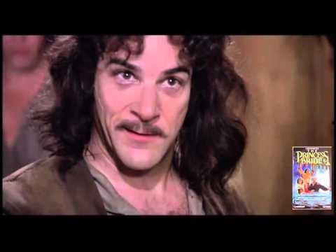 The Princess Bride \'Hello My Name is Inigo Montoya, You killed my father  and prepare to die!\'.