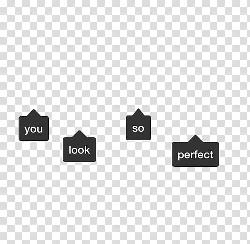 Quotes, you look so perfect text transparent background PNG.