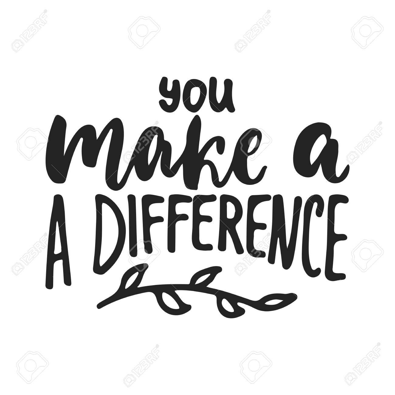 You make a difference.