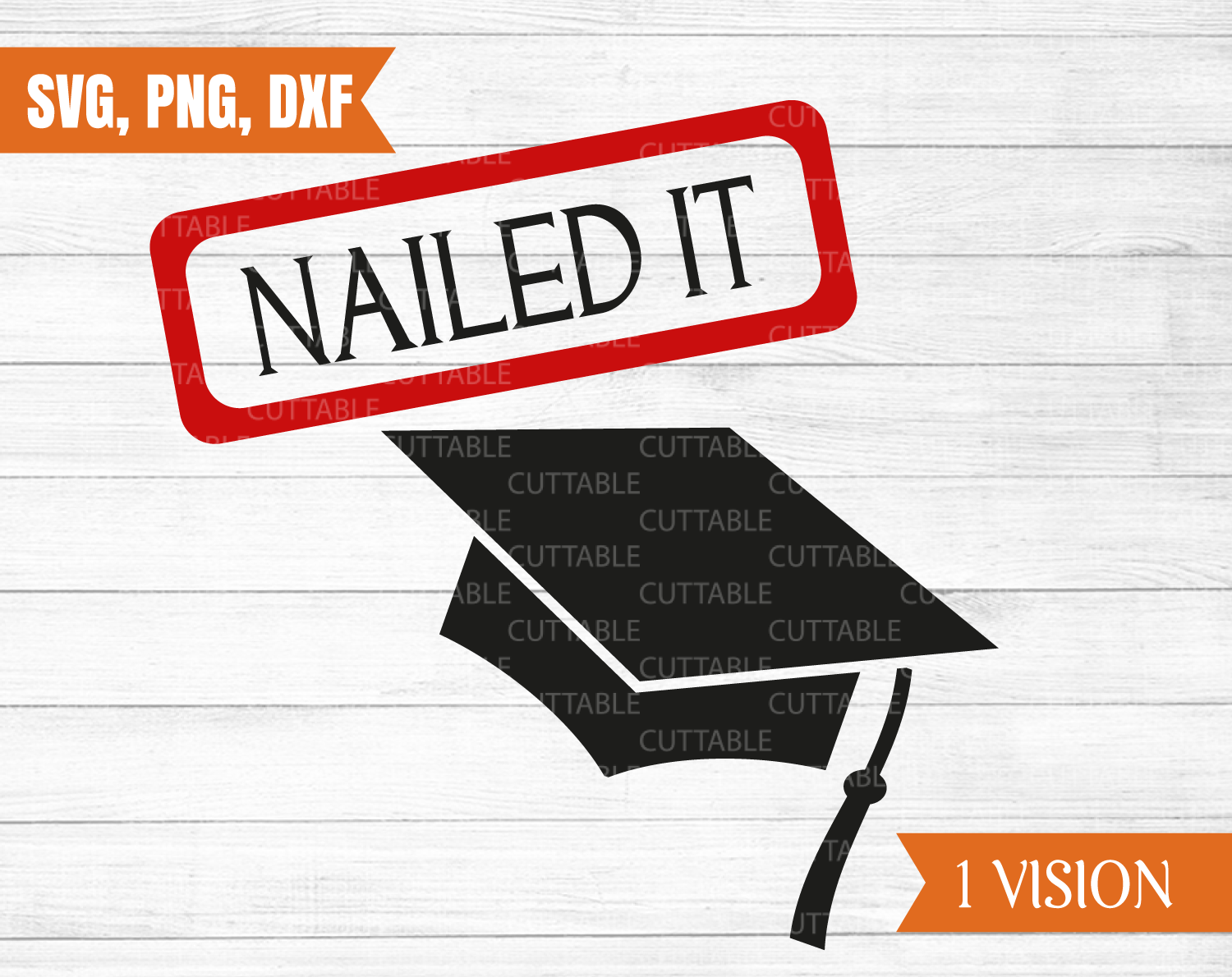 Nailed it svg, graduation cut file, congratulations on your graduation,  just graduated.