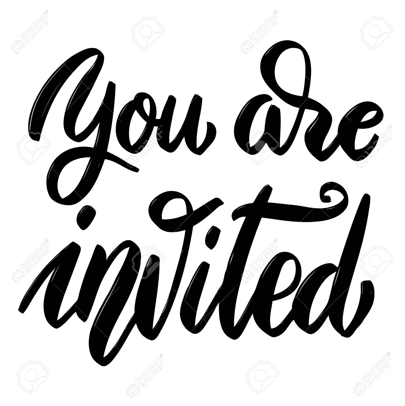 You are invited. Hand drawn lettering phrase on white background.