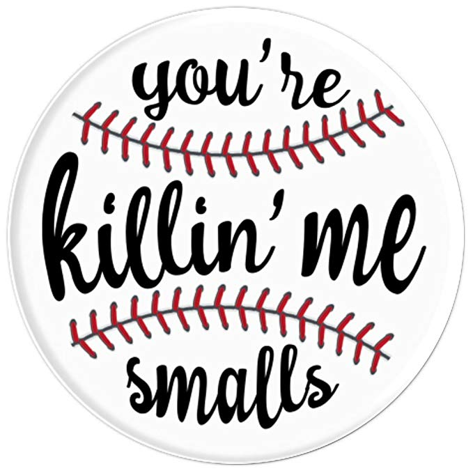 Amazon.com: You\'re Killin\' Me Smalls.
