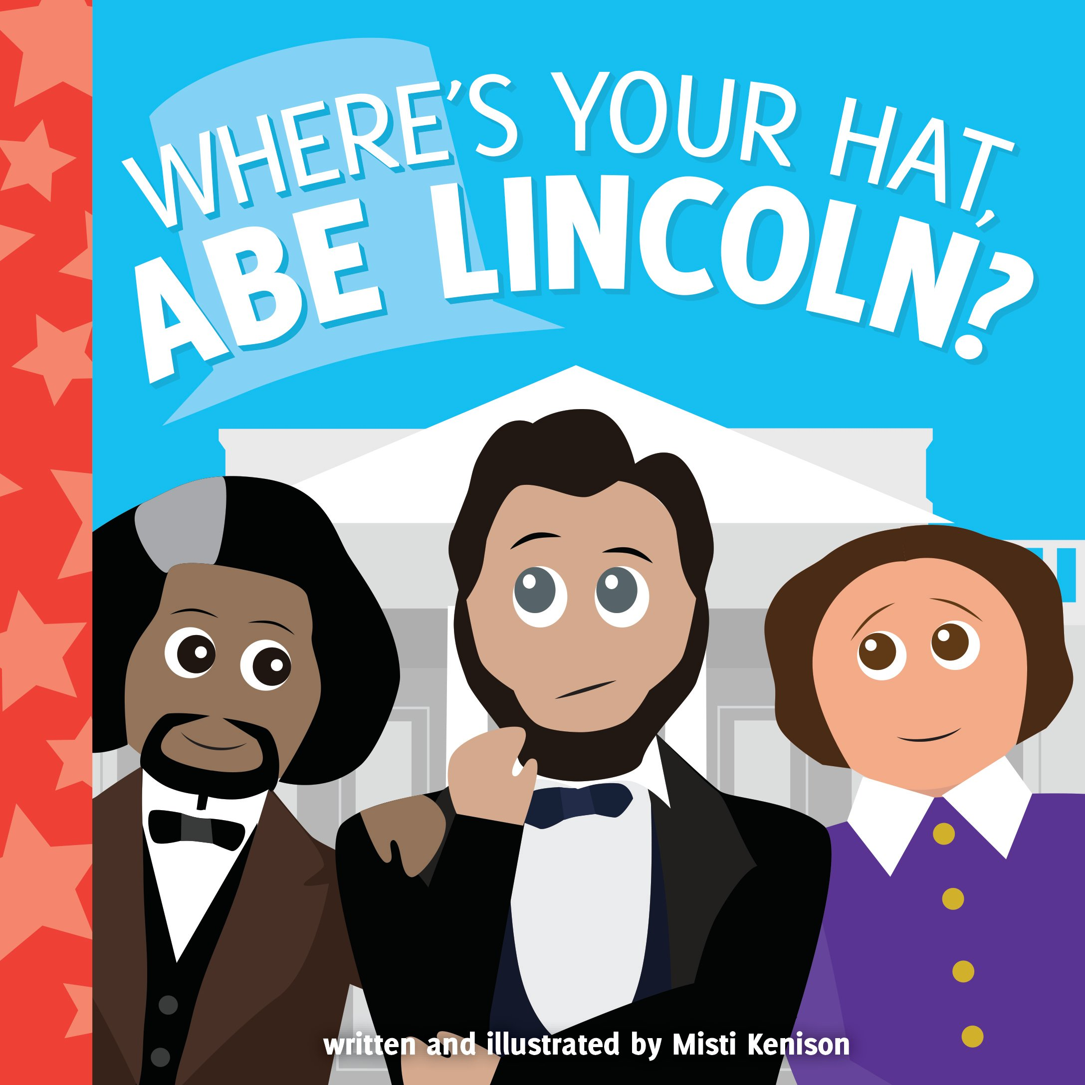 Buy Where\'s Your Hat, Abe Lincoln? (Young Historians) Book.