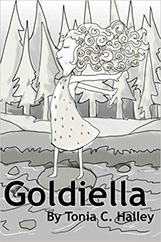 Goldiella: The Story of a Just Right Girl with a Happily Ever After.