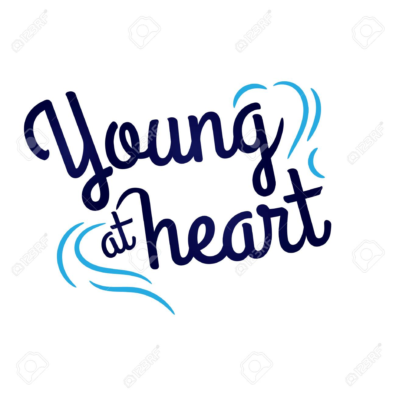 Young at heart quote design.