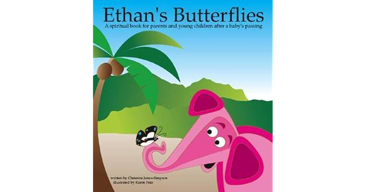 Ethan\'s Butterflies: A Spiritual Book for Young Children and.
