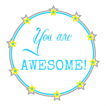 You are Awesome printable/clipart by Zer Kue.