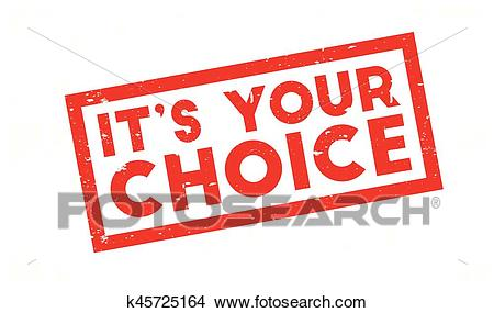 It s Your Choice rubber stamp Clipart.