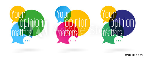 Your opinion matters.