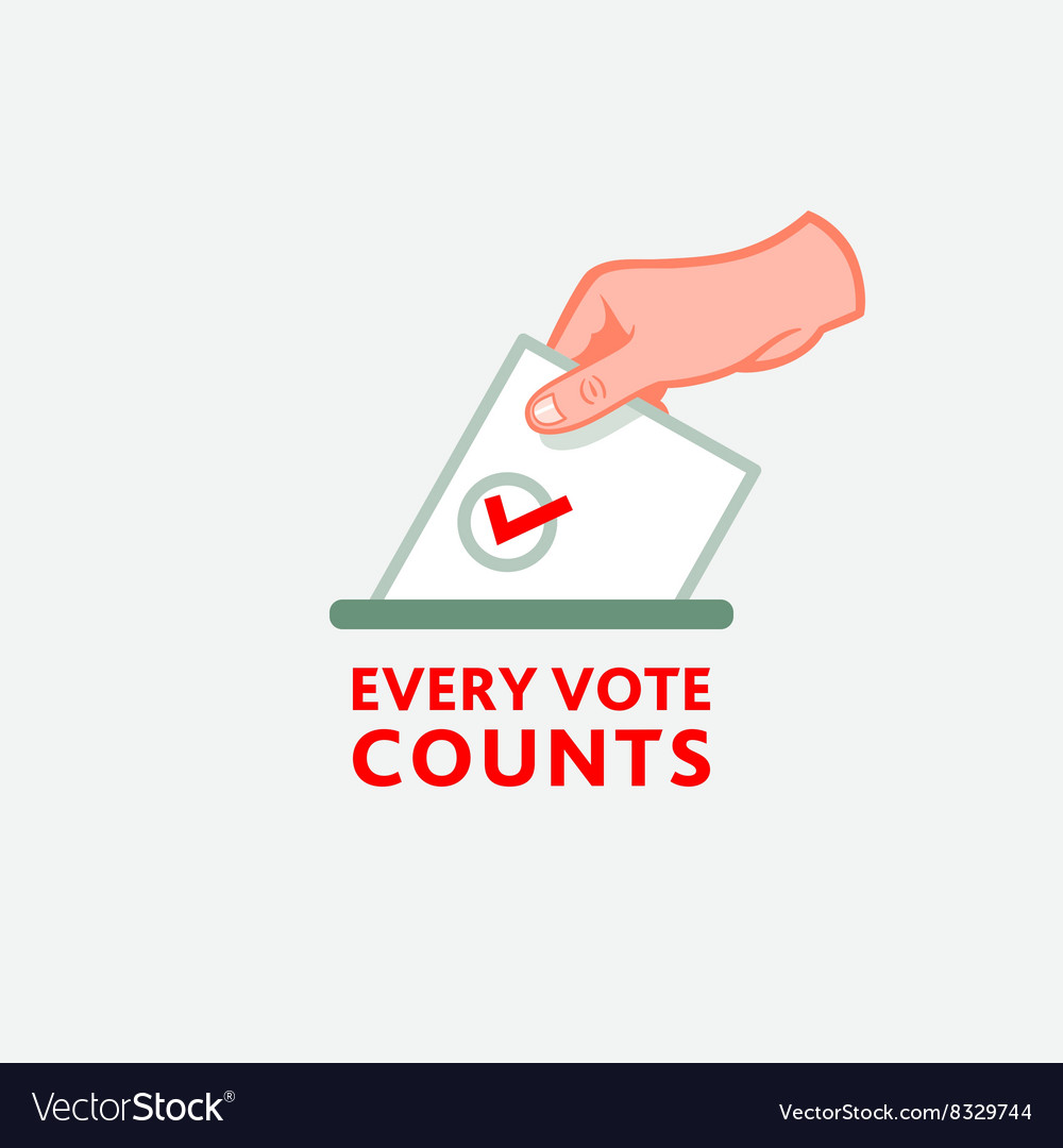 Every vote counts.
