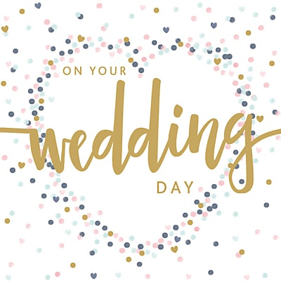 Art File On Your Wedding Day Card.
