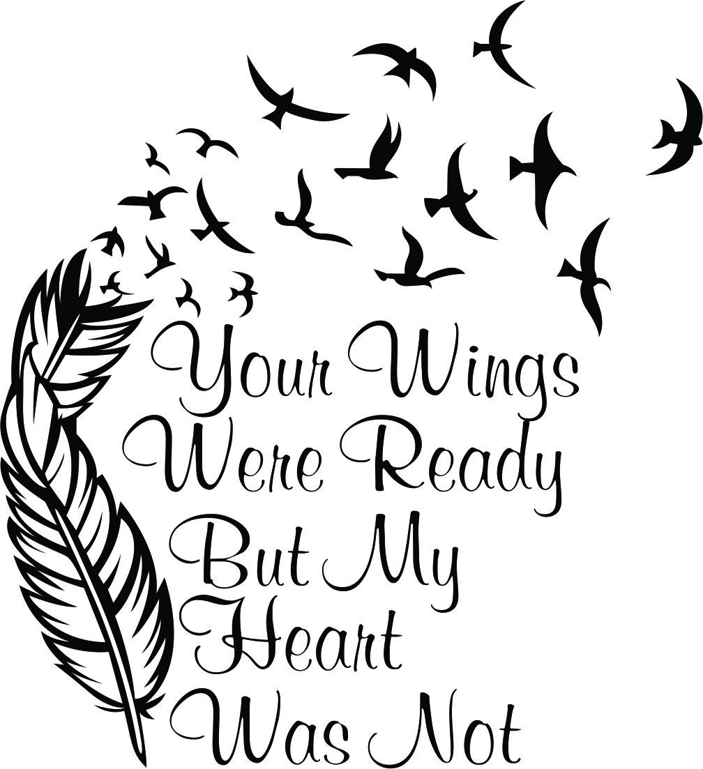 Your Wings Were Ready Cuttable Design.