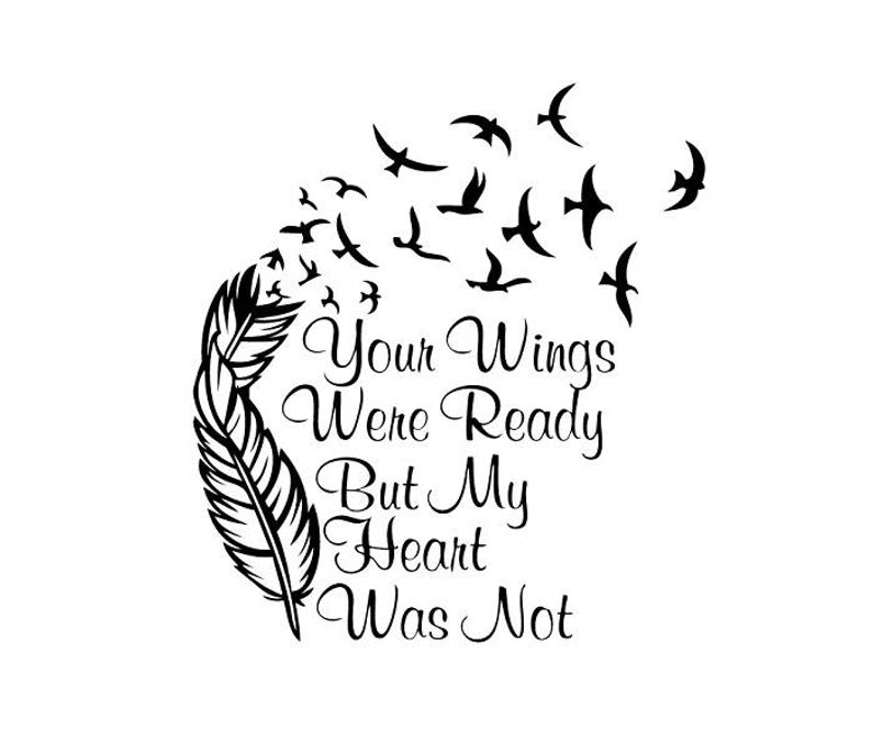 Your Wings Were Ready But My Heart Was Not Vector Clipart pdf svg dxf eps  png.