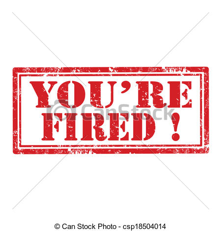 You are fired clipart.