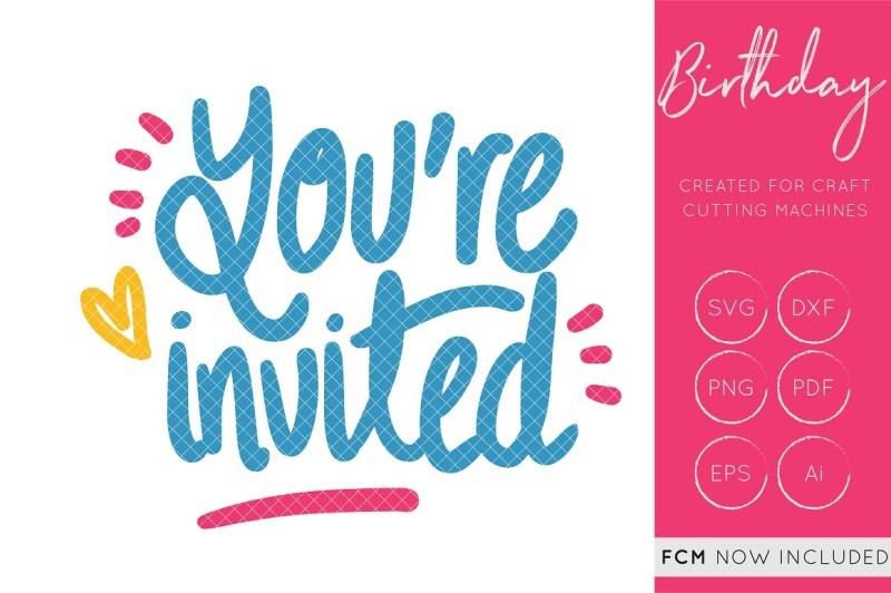Free You're Invited SVG Cut File.