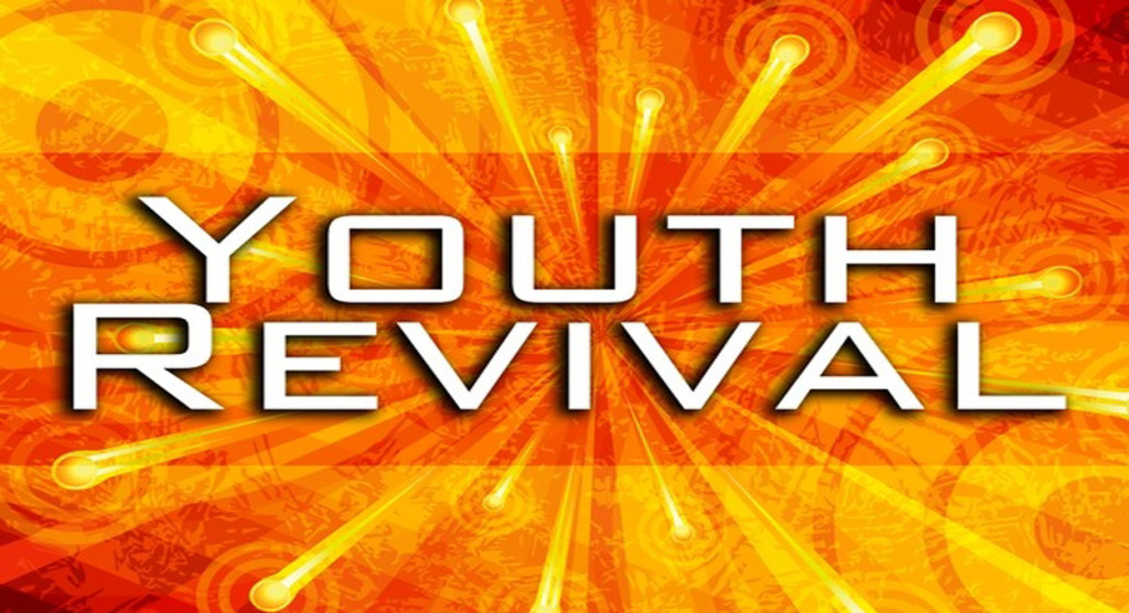youth revival.