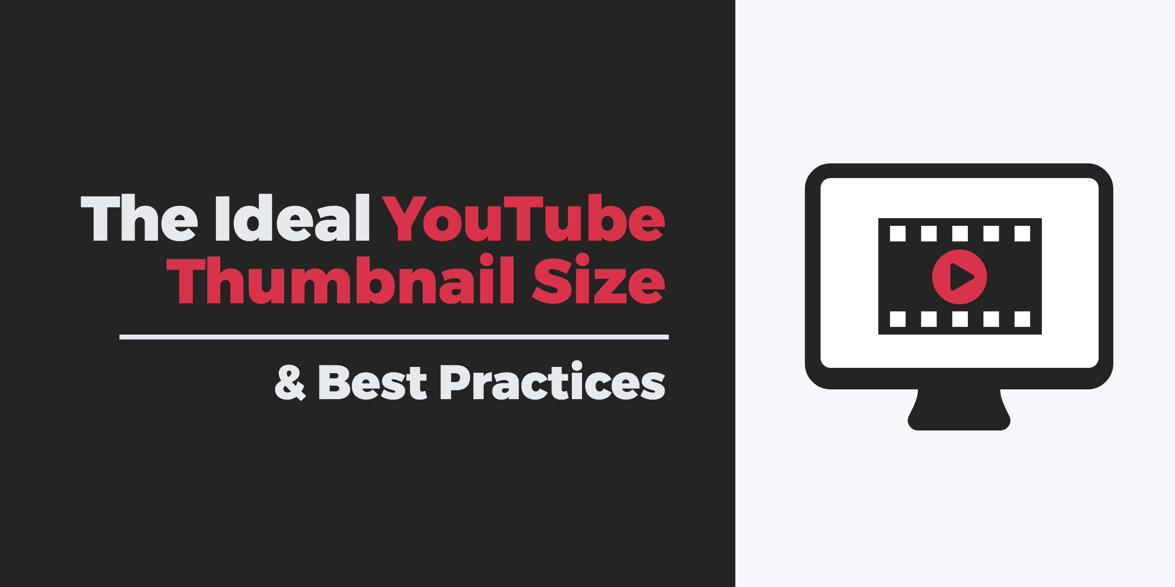 The Ideal YouTube Thumbnail Size & Best Practices.