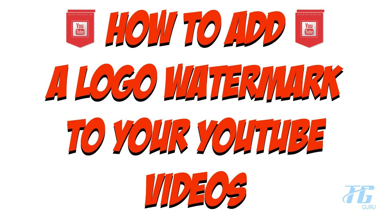 How To Add A Logo Watermark To ALL of your YouTube Videos.