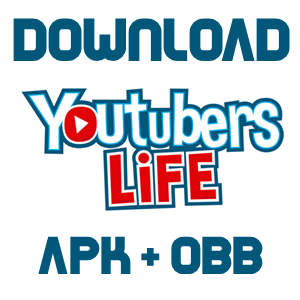 YouTubers Life APK For Android.