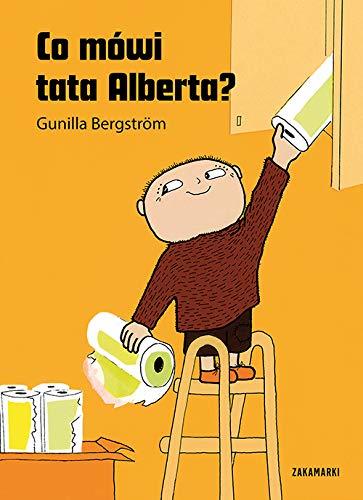 Co mowi tata Alberta: Amazon.co.uk: Gunilla Bergström.