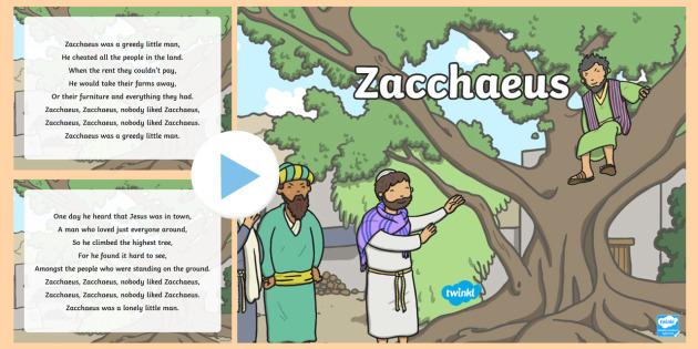 Zacchaeus Song PowerPoint.