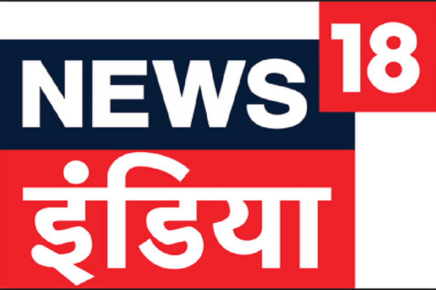 News18 India Surpasses Zee News and Aaj Tak to Become Most.