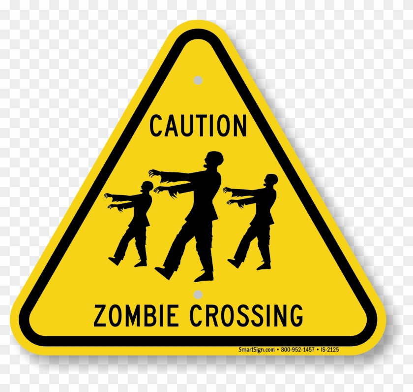 Caution Zombie Crossing Sign.