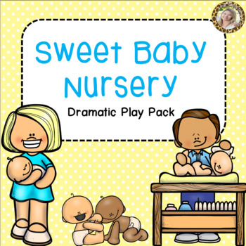 Baby Nursery Dramatic Play Pack.